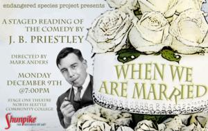ESP to Stage WHEN WE ARE MARRIED by J. B. Priestley, 12/9