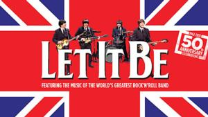 LET IT BE Announces National Tour From 2014
