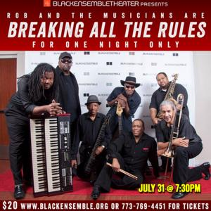Black Ensemble Theater to Host BREAKING ALL THE RULES Concert, 7/31
