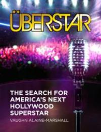 Reality TV Expert to Release AMERICAN IDOL Novel 'Überstar' (m.bwwtvworld.com)