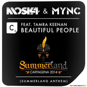 Moska and MYNC Release Summerland's Anthem BEAUTIFUL PEOPLE