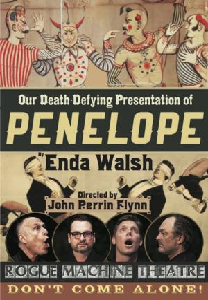 Enda Walsh's PENELOPE to Open 6/14 at Rogue Machine