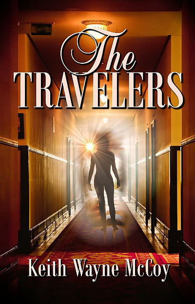 THE TRAVELERS by Keith Wayne McCoy is Available Now
