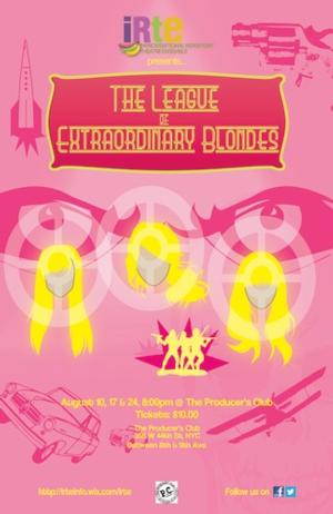 IRTE Wraps Up its 2014 Season of Improvised Comedies with THE LEAGUE OF EXTRAORDINARY BLONDES