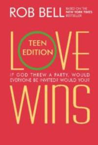 Bestselling Author and Electrifying Pastor Rob Bell Writes Book for Teens