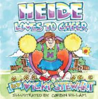 Vicky Stewart's HEIDE LOVES TO CHEER Helps Children Understand Disabilities