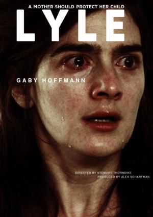 Trailer Releassed for LYLE, Starring Gaby Hoffmann