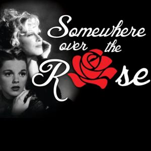 Florida Studio Theatre to Celebrate Garland & Midler with SOMEWHERE OVER THE ROSE, 8/5-31