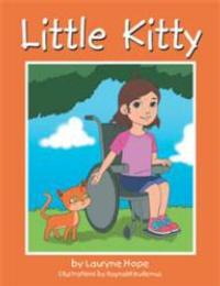 Author Lauryne Hope Tells a Memorable Tale of Friendship in LITTLE KITTY