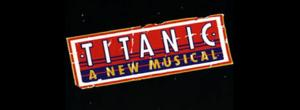 Breaking News: TITANIC to Sail Back to Broadway in Fall 2014; Toronto Run Begins July 22!