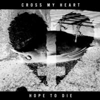 CROSS MY HEART HOPE TO DIE Release Self-Titled EP on Alpha Pup Records
