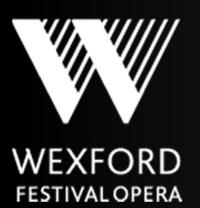 Wexford Festival Opera Announces AMERICAN FRIENDS OF WEXFORD OPERA Initiative