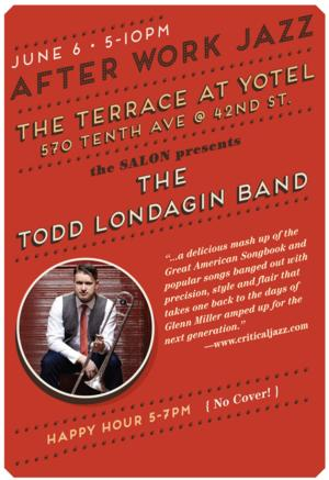 The Todd Londagin Band to Perform at The Terrace at Yotel, 6/6