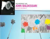 Artspace Presents Works by John Baldessari