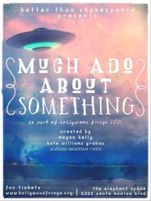 BWW Interviews: Fringe Spotlight: MUCH ADO ABOUT SOMETHING (Who's the Chicken Little?)