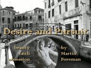 DESIRE AND PURSUIT Opens at London's Etcetera Theatre Tonight