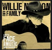 Legacy Recordings to Release Let's Face The Music And Dance, The New Album From Willie Nelson and Family on 4/16