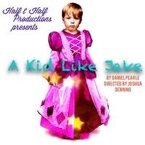 BWW Reviews: A KID LIKE JAKE Explores the Line Between Acceptance and Exploitation