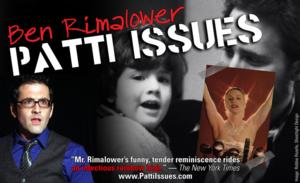 Ben Rimalower's PATTI ISSUES to Play RTP & HATTheater this Spring
