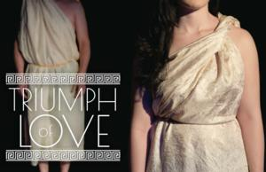 Cast Set for The Music Theatre Company's TRIUMPH OF LOVE, Running 12/6-15