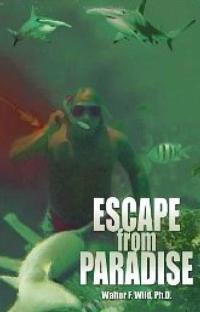 Walter-Wild-Releases-Psychological-Thriller-ESCAPE-FROM-PARADISE-20010101