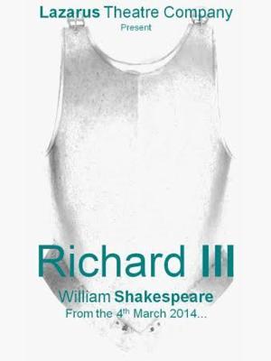 Lazarus Theatre Company Presents Shakespeare's RICHARD III, 4-29 March