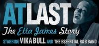 Sydney Opera House Presents AT LAST: THE ETTA JAMES STORY, April 30-May 5