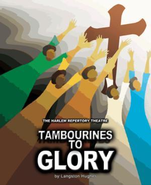 HRT Presents TAMBOURINES TO GLORY, Now thru 10/5