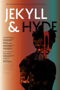 Old Library Theatre Presents JEKYLL & HYDE, 10/12-28