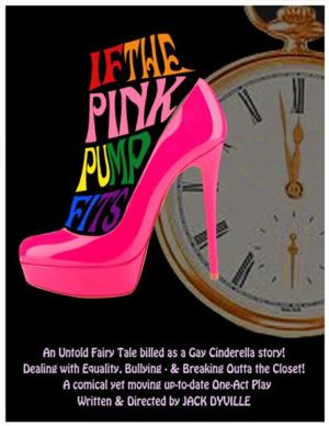 Friends Always Creating Theatre Presents IF THE PINK PUMP FITS at Thespis Festival, 8/7 - 8/10