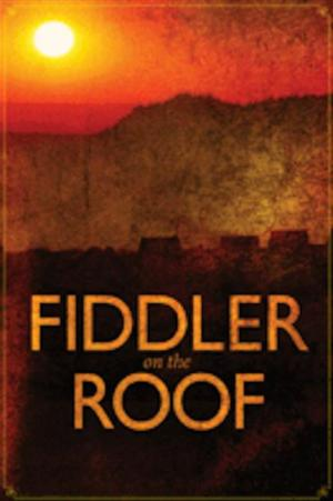 STAGES St. Louis Adds 9/28 Performance of FIDDLER ON THE ROOF