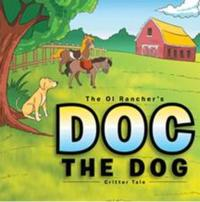 For Kids: Latest Edition in The Ol Rancher Series Now Available
