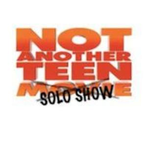 NOT ANOTHER TEEN SOLO SHOW Set for Chicago Fringe Festival, 8/29-9/1