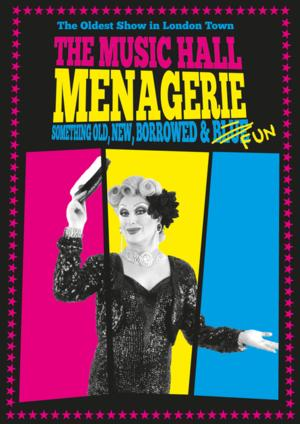 The Museum of Comedy Presents THE MUSIC HALL MENAGERIE, Aug 5 to Sept 13