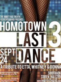 About Face Presents HOMOTOWN 3 LAST DANCE, 9/24