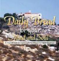 Author Fayek S. Hourani shares Daily Bread for Your Mind and Soul: A Handbook of Transcultural Proverb and Sayings