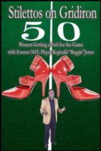 Former NFL Player Reggie Jones Releases Football Guide for Women