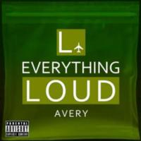 Avery-The-703-Releases-EVERYTHING-LOUD-Mixtape-20130123