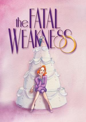 Mint Theater's THE FATAL WEAKNESS Begins Performances Tomorrow