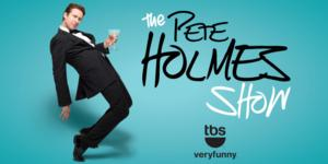 TBS Airs Half-Hour PETE HOLMES Special Tonight