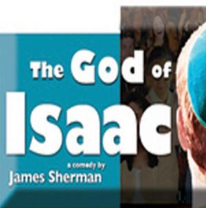 GOD OF ISAAC Run Now thru 4/20 at Broward Stage Door Theatre