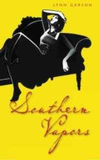 Lynn Garson's SOUTHERN VAPORS Chronicles Life on Atlanta's Wealthiest Street