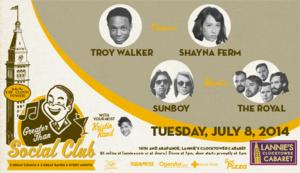 Troy Walker, Sunboy and More Come to Greater Than Social Club, 7/8