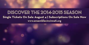 Tickets to Ensemble Theatre Cincinnati's 2014-15 Season On Sale 8/4