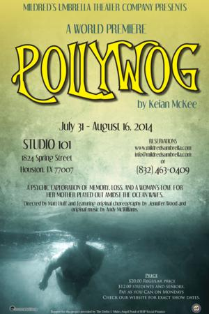 POLLYWOG to Make World Premiere at Mildred's Umbrella, 7/31-8/16