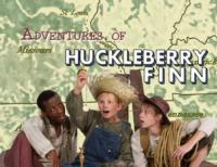Stages Theatre Company Presents THE ADVENTURES OF HUCKLEBERRY FINN, Opening 10/12