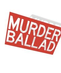 Tickets for MTC's MURDER BALLAD On Sale Now