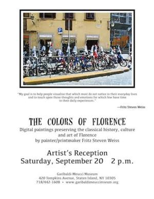 Garibaldi-Meucci Museum to Host Opening for THE COLORS OF FLORENCE, 9/20