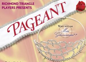 BWW Reviews: Richmond Triangle Players Sends You to Summer 'Camp' with PAGEANT