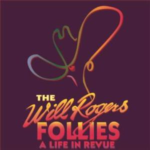 BWW Reviews: Georgetown Palace Brings Classic Broadway to Austin with THE WILL ROGERS FOLLIES